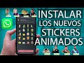 ✅Instalar los nuevos Stickers Animados para WhatsApp 2020✅