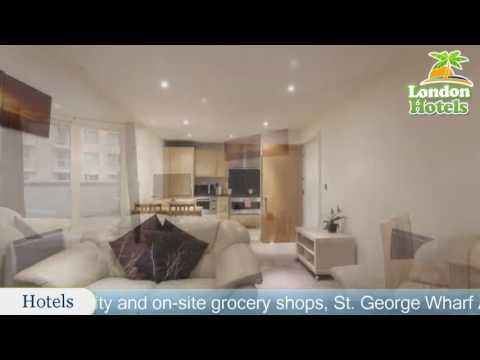 St. George Wharf Apartments - London Hotels, UK