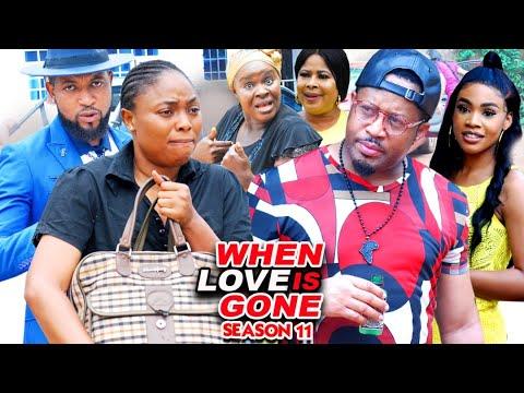 Download WHEN LOVE IS GONE SEASON 11-(Trending New Movie)Mike Ezuruonye 2021 Latest Nigerian  Movie Full HD
