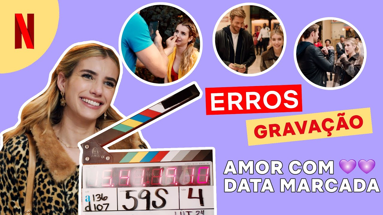Erros de gravação de Amor com Data Marcada   Netflix Brasil