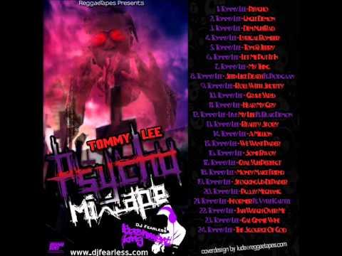 Tommy Lee Sparta Mixtape - Psycho (DJ FearLess)