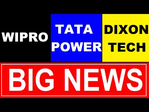 WIPRO | TATA POWER | DIXON TECH | BIG NEWS | WIPRO SHARE | TATA POWER SHARE | DIXON TECH SHARE SMKC