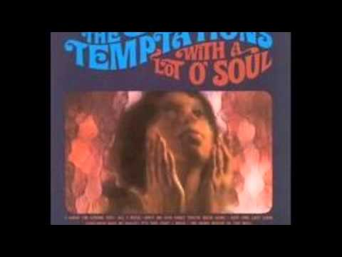 The Temptations - (Loneliness Made Me Realize) It's You That I Need