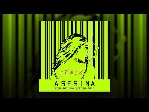 Asesina (Remix) - Brytiago, Daddy Yankee, Ozuna, Darell, Anuel AA