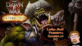 Warhammer 40k Dawn Of War 2  Retribution  | Gameplay Español