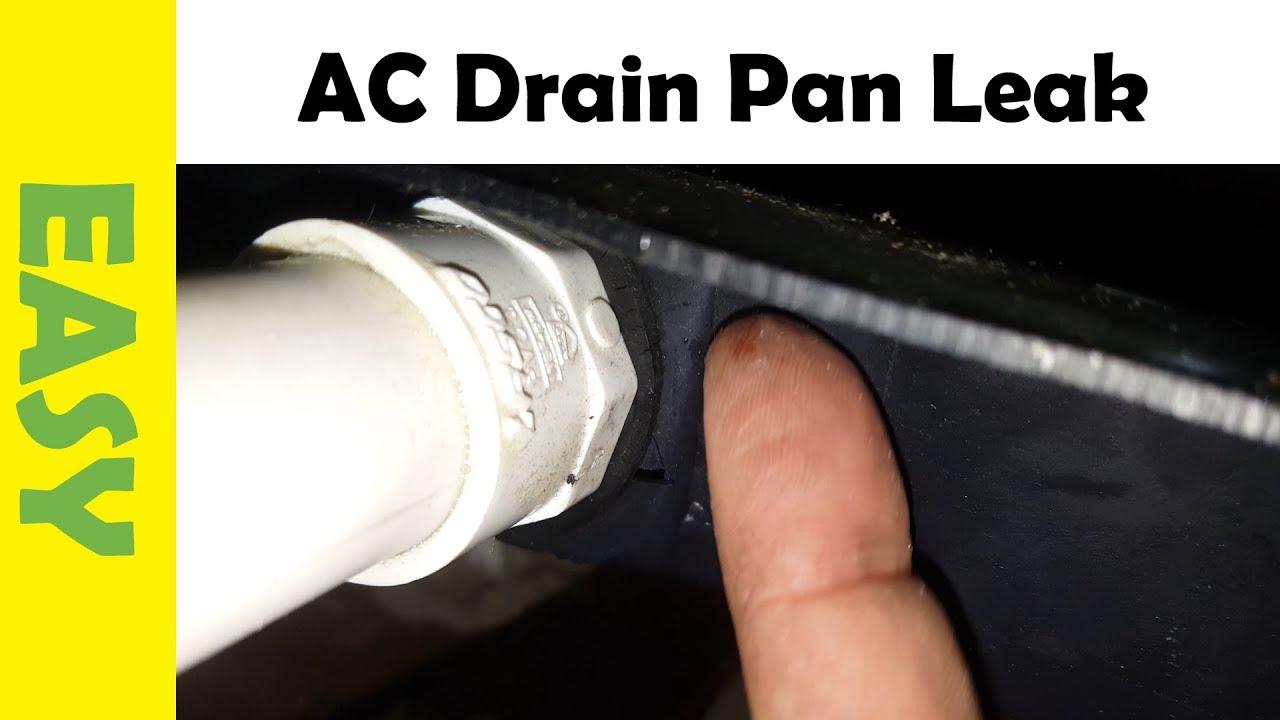 Emergency Central Ac Drain Pan Leak Repair Youtube