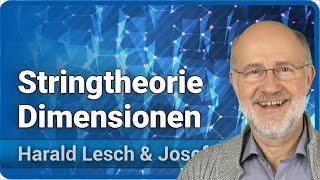 Stringtheorien und Schleifenquantengravitation | Harald Lesch & Josef M. Gaßner