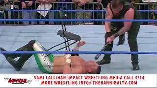 Sami Callihan extended Impact Wrestling Interview 3/14/18 thumbnail