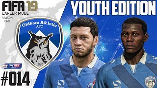 Fifa 19 Career Mode  - Youth Edition - Oldham Athletic - Season 1 EP 14