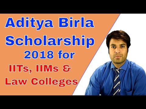 Aditya Birla Scholarship 2018 for Law, Management & Engineering Students  IITs IIMs, XLRI, BITS NLUs