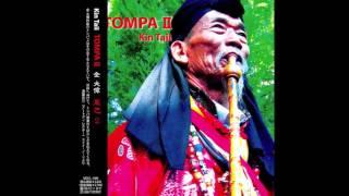 CD「tompa 2」より納西族「 Yaka Akabara」KinTaii 金大偉