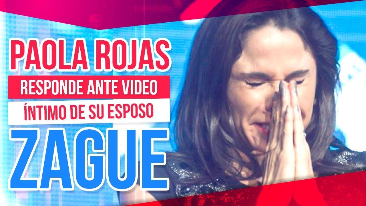 La Reaccion De Paola Rojas Despues De La Filtracion De Video Intimo De Zague De Primera Mano Youtube