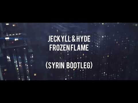 Jeckyll & Hyde - Frozen Flame (Syrin bootleg)(FREE)