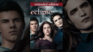 The Twilight Saga: Eclipse (Extended Version)