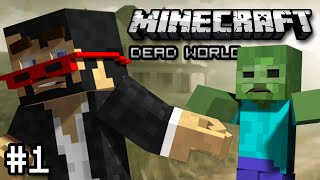 Minecraft: ZOMBIE APOCALYPSE SURVIVAL - Dead World Part 1