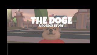 Der Doge | Eine ROBLOX-Geschichte