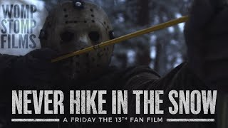 Never Hike in the Snow: A Friday the 13th Fan Film [2020]