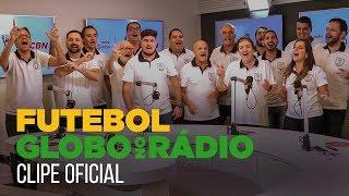 Clipe Oficial Rádio Globo Copa do Mundo 2018 | RÁDIO GLOBO