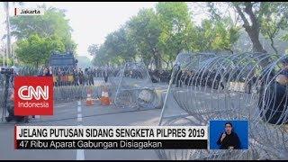 Gambar cover 47.000 Aparat Gabungan Disiagakan Jelang Sidang Putusan Sengketa Pilpres 2019