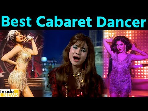 Who is Best Cabaret Dancer In Bollywood, Please Vote  Now