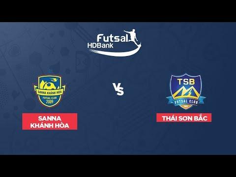 Trực tiếp: Futsal HDBank 2019: S Sanna Khánh Hòa vs Thái Sơn Bắc | VTC Now