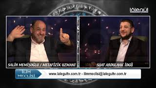 İlim Meclisi 9.Bölüm (Salih Memişoğlu) Lâlegül TV
