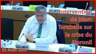 Intervention Marc Tarabella sur la crise du fipronil - 31/08/17