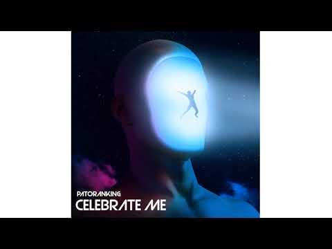 Patoranking - Celebrate Me  (Official Audio)