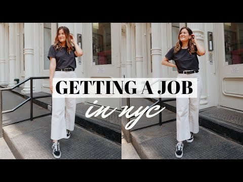GETTING A JOB IN NYC: Working a 9-5 in Manhattan!