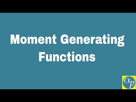Lesson 15: Moment Generating Functions