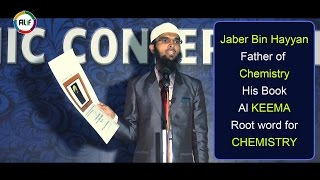 Jaber Bin Hayyan Father of  Chemistry His Book Al KEEMA Root word for CHEMISTRY