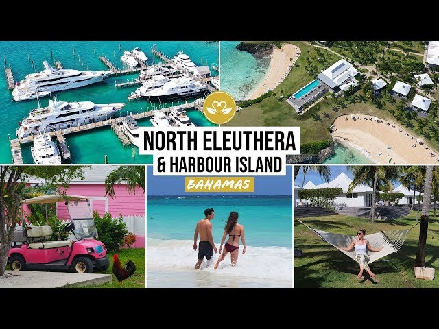 Bahamas highlights! Harbour Island & North Eleuthera: The Cove, Pink Sands Beach