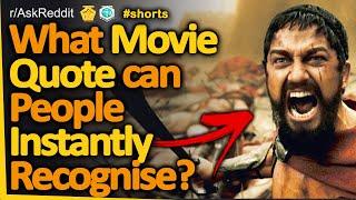 What Short Movie Quote Can People Instantly Recognise? #shorts (r/AskReddit, Reddit FM)