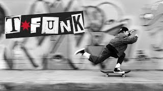 DC SHOES: INTRODUCING THE TFUNK LO