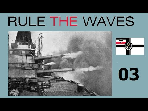 Rule the Waves - Let's Play Germany - 03 Early Fleet Fight