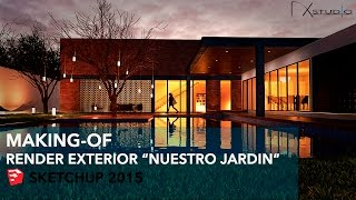 "Render Exterior ""Nuestro Jardin"" - Making-of 3 - Sketchup 2015 - DK Studio"