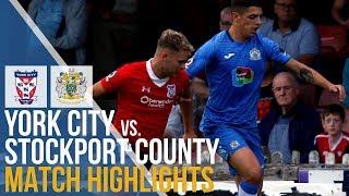York City Vs Stockport County - Match Highlights - 07.08.2018
