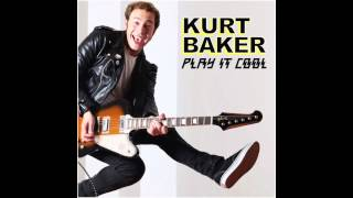 "Kurt Baker ""Enough"
