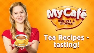 Salty Tea?! Tasting Tea recipes from My Cafe: Recipes and Stories!