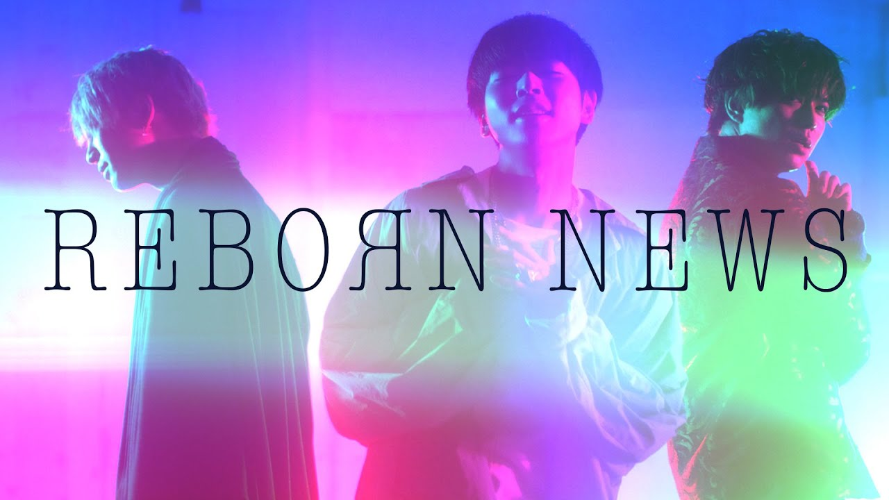 NEWS - ReBorn [Official Music Clip]