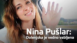 Nina Pušlar: Dolenjska je vedno vabljena