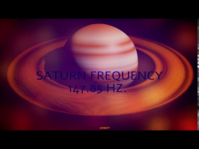 Saturn Frequency 147.85 Hz | Attract Material Gain | Strength | Good Karma | Power| Miracle| Purpose