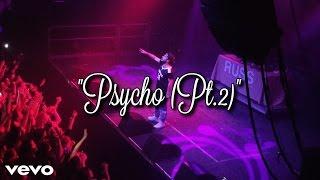 Russ - Psycho (Pt.2) (Live)
