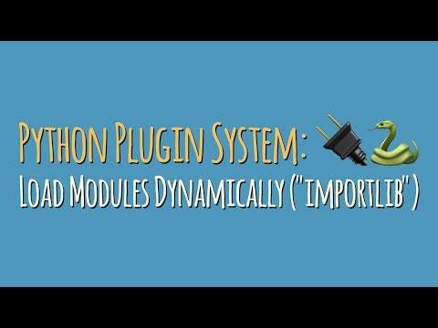"""Python Plugin System: Load Modules Dynamically With """"importlib"""""""