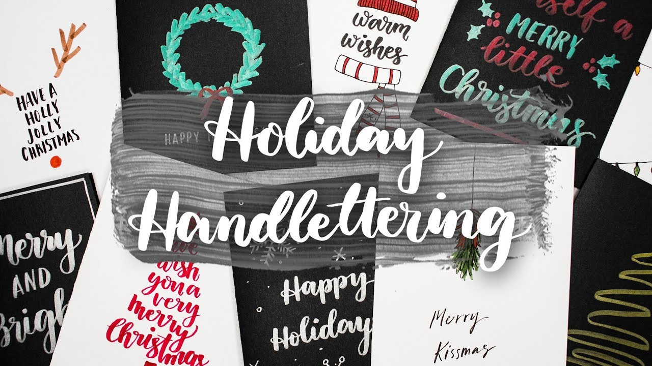 Holiday Hand Lettering 10 Handmade Holiday Card Ideas Youtube