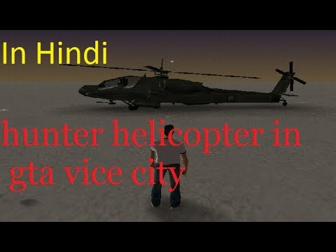 How To Get Hunter Helicopter In Gta Vice City With Cheat Proof Youtube