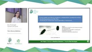 2º episódio   Hot Topics in Critical Care   Novos antimicrobianos: o que oferecem