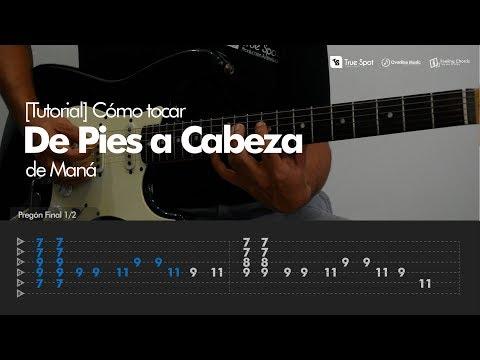 Cómo Tocar De Pies A Cabeza De Maná En Guitarra - Overline Music [Tutorial]
