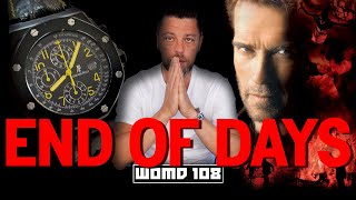 """WOMD 108 l """"Interview"""" (well sort of) With Arnold Schwarzenegger and his End of Days Watch 🔥🚁"""