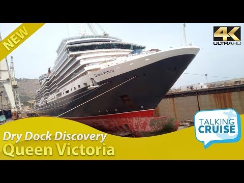 Dry Dock Discovery – Queen Victoria Cruise Ship